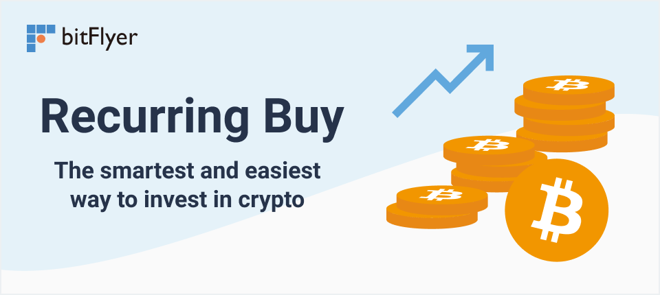 Recurring Buy is now live on our App! Set up regular crypto purchases on bitFlyer